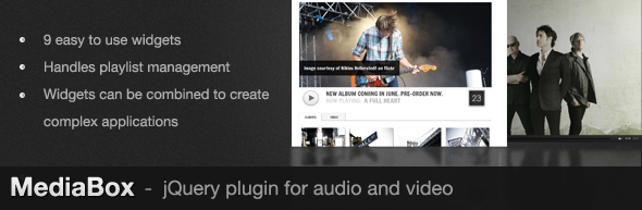 9easytoLisewidgets Handles playhst management Widgets can combined create complex applications Media Box jQuery plugin for audio and video